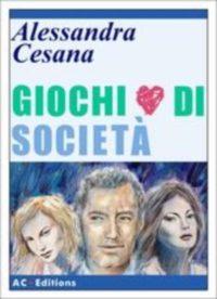Giochi di società – Alessandra Cesana