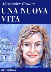 Una nuova vita – Alessandra Cesana