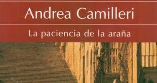 La paciencia de la araña - Camilleri