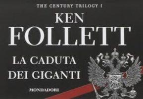La caduta dei giganti – Ken Follett