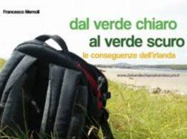 Dal verde chiaro al verde scuro – Francesco Memoli