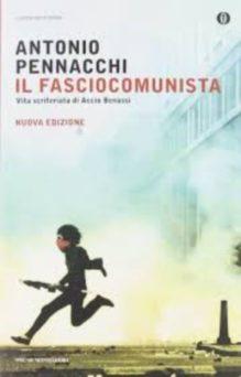 Il fasciocomunista – Antonio Pennacchi