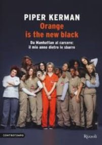 Orange is the new black – Piper Kerman