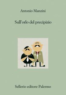 Sull'orlo del precipizio – Antonio Manzini