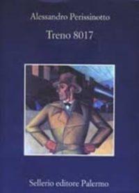 Treno 8017 – Alessandro Perissinotto