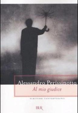 Al mio giudice – Alessandro Perissinotto