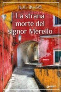 La strana morte del signor Merello – Nadia Morbelli