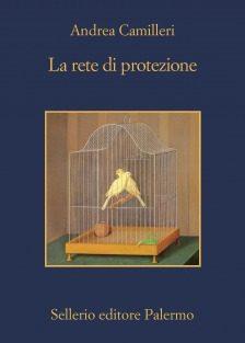 La rete di protezione – Andrea Camilleri