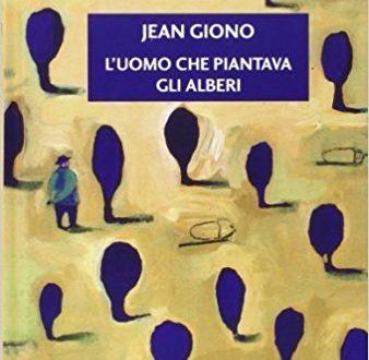 L'uomo che piantava gli alberi – Jean Giono