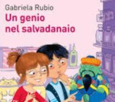 Un genio nel salvadanaio – Gabriela Rubio