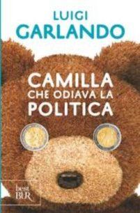 Camilla che odiava la politica – Luigi Garlando
