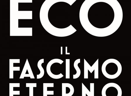 Il fascismo eterno – Umberto Eco
