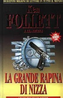 La grande rapina di Nizza – Ken Follett – R. L. Maurice