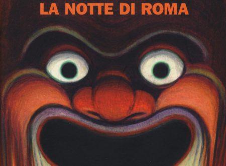La notte di Roma – Carlo Bonini – Giancarlo De Cataldo