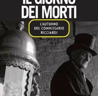 Il giorno dei morti. L'autunno del commissario Ricciardi – Maurizio De Giovanni