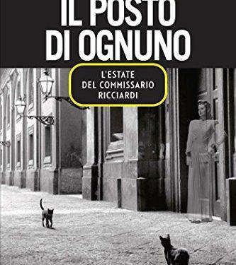 Il posto di ognuno. L'estate del commissario Ricciardi – Maurizio De Giovanni