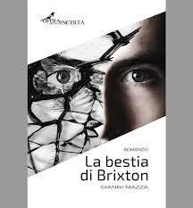 La bestia di Brixton – Gianni Mazza