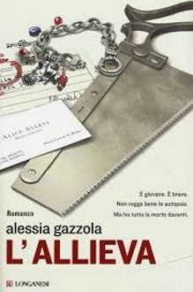 L'allieva – Alessia Gazzola