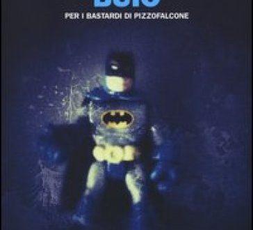 Buio per i Bastardi di Pizzofalcone – Maurizio De Giovanni