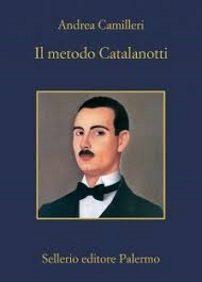Il metodo Catalanotti – Andrea Camilleri