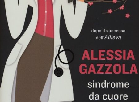 Sindrome da cuore in sospeso – Alessia Gazzola
