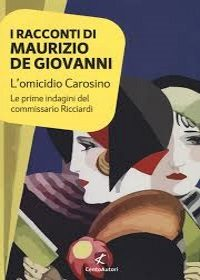 L'omicidio Carosino – Maurizio De Giovanni