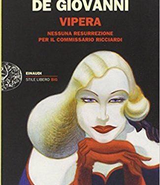 Vipera. Nessuna risurrezione per il commissario Ricciardi – Maurizio De Giovanni