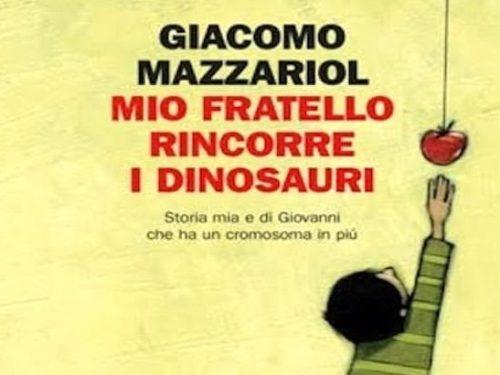 Mio fratello rincorre i dinosauri – Giacomo Mazzariol
