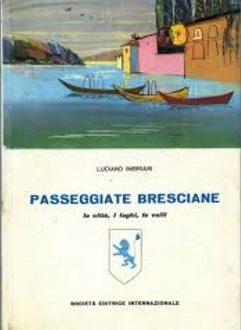 Passeggiate bresciane – Luciano Imbriani