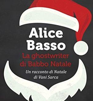 La ghostwriter di Babbo Natale – Alice Basso