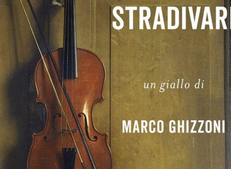 Gli accordi di Stradivari – Marco Ghizzoni