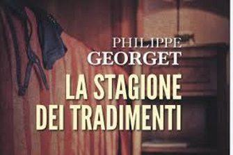 La stagione dei tradimenti – Philippe Georget