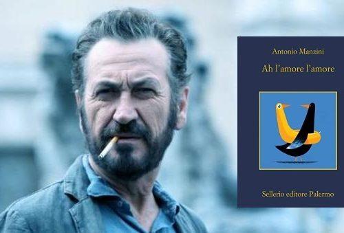 Ah l'amore, l'amore – Antonio Manzini