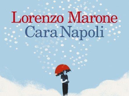 Cara Napoli – Lorenzo Marone