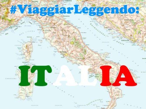 Viaggiar Leggendo: Italia – 5 romanzi per visitare l'Italia senza muoversi da casa