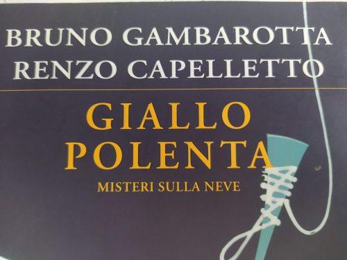 Giallo polenta – Bruno Gambarotta – Renzo Capelletto